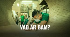 Vad är BAM?